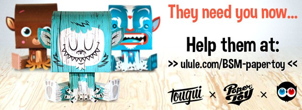 FREE THE PAPERTOYS! Tougui x Papertoy x Ulule